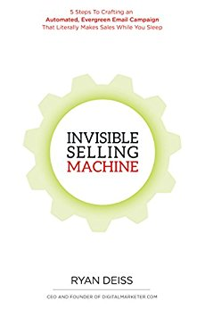 Invisible Selling Machine by Ryan Deiss