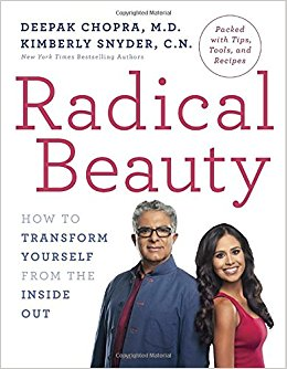 Radical Beauty by Deepok Chopra and Kimberly Snyder