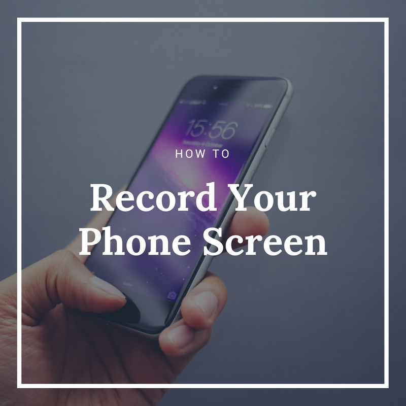 how-to-record-phone-screen